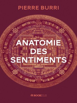 cover image of ANATOMIE DES SENTIMENTS